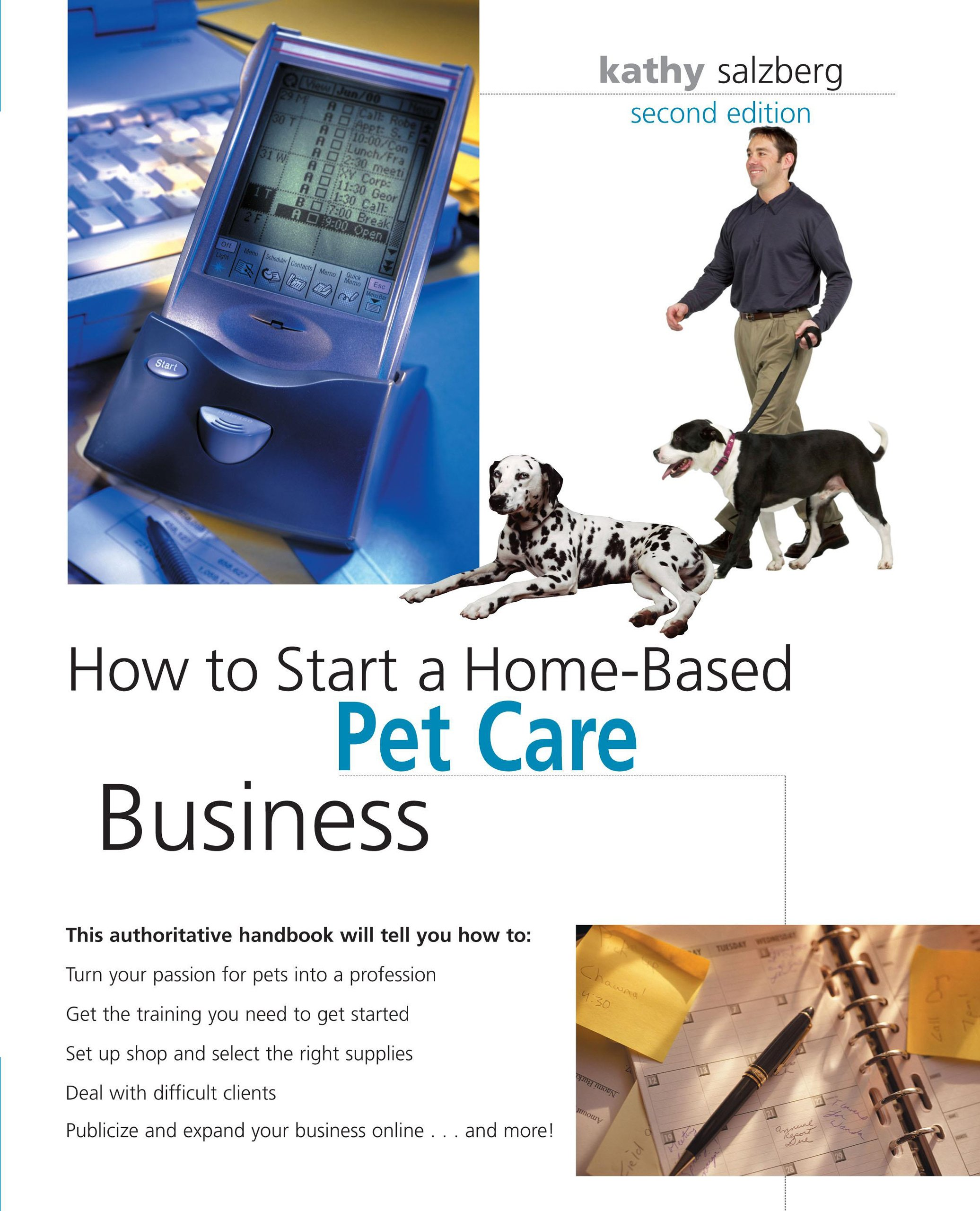 How to Start a Home-Based Pet Care Business, 2nd (Home-Based ...