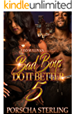Bad Boys Do It Better 5: In Love With An Outlaw