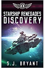 Starship Renegades: Discovery Kindle Edition
