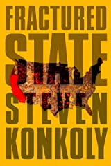 Fractured State: A Post-Apocalyptic Thriller Kindle Edition
