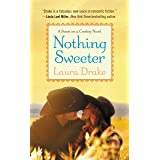 Nothing Sweeter (Sweet on a Cowboy Book 2)