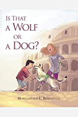Is That a Wolf or a Dog? Kindle Edition
