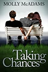 Taking Chances (Taking Chances Series Book 1)