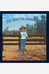 I'm Glad I'm Australian Hardcover