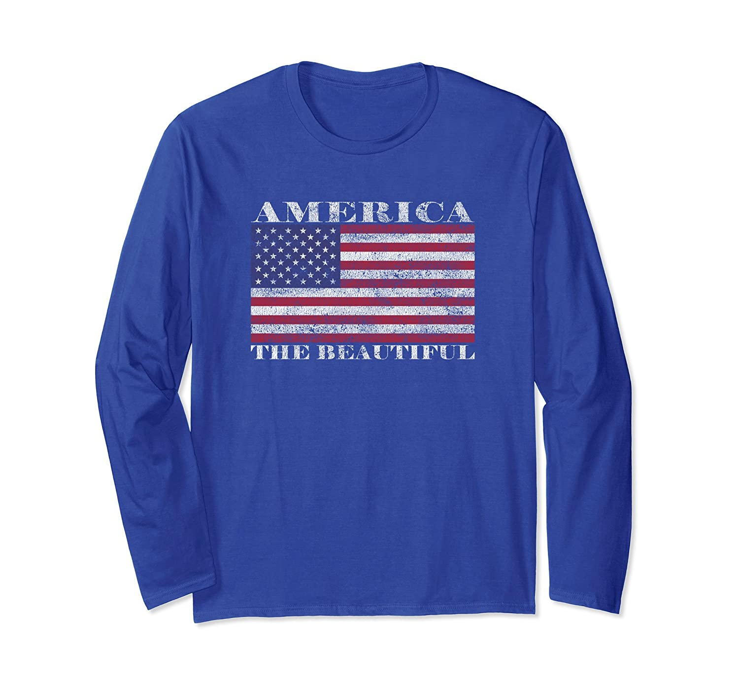 America The Beautiful American Flag July 4th Long Sleeve-anz