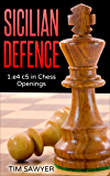 Sicilian Defence: 1.e4 c5 in Chess Openings