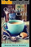 The Quaker Café (A Quaker Cafe Novel)