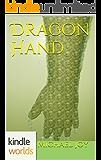The Foreworld Saga: Dragon Hand (Kindle Worlds Novella)