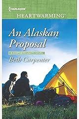 An Alaskan Proposal (A Northern Lights Novel) Mass Market Paperback