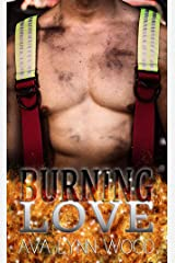 Burning Love Kindle Edition