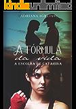 A fórmula da vida: A escolha de Catarina