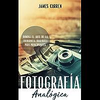 FOTOGRAFÍA ANALÓGICA - Domina el Arte de la