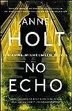 No Echo: Hanne Wilhelmsen Book Six: 6