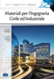 Materiali per l'ingegneria civile ed industriale. Con e-book