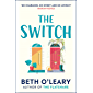 The Switch: The funny and utterly charming new novel from the bestselling author of The Flatshare (English Edition)