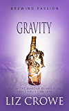 Gravity (Brewing Passion Book 4)