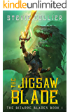 The Jigsaw Blade (The Bizarre Blades Book 1)