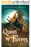 Queen of Thieves (Clockwork Thief Book 1)