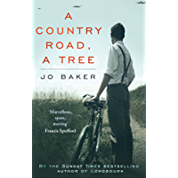 A Country Road, A Tree: Shortlisted for the Walter Scott Memorial Prize for Historical Fiction