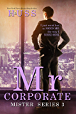 Mr. Corporate (The Mister Series Book 3)
