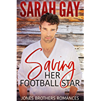 Saving Her Football Star (Jones Brothers Romances Book 3) (English Edition)