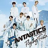 【メーカー特典あり】Flying Fish(CD+DVD)(オリジナルポスター付/A3サイズ)