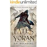 The Fates of Yoran (The Chain Breaker Book 3)