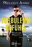 Turbulente Gefühle (Passion Pilots 4) (German Edition)