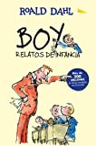 Boy. Relatos de Infancia / Boy. Tales of Childhood (Alfaguara Clasicos)