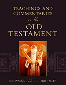 Teachings and Commentaries on the Old Testament