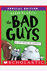 The Bad Guys in Do-You-Think-He-Saurus?!: Special Edition (The Bad Guys #7) Kindle Edition