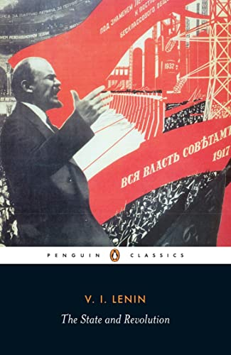 The State and Revolution (Classic; 20th-Century; Penguin)
