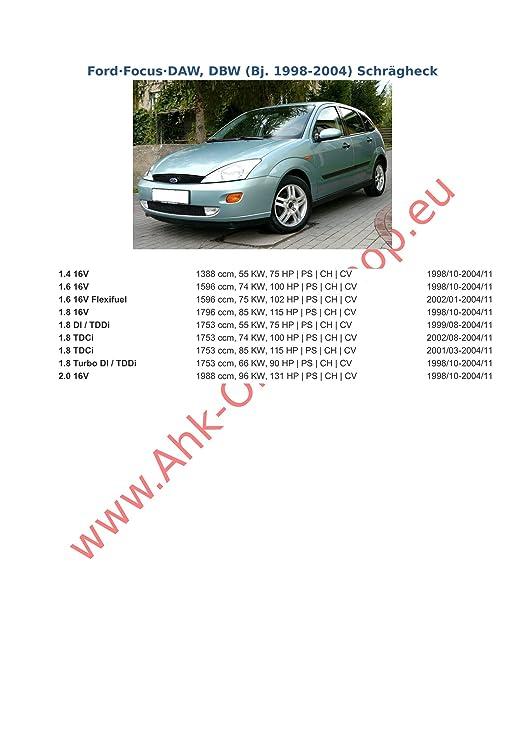 AHK Remolque con eléctrico de 13 pines para Ford Focus 1998 - 2004 Hatchback anhängev orrichtung - Colgar fijo, con angeschraubtem Rótula: Amazon.es: Coche ...