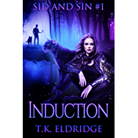 Induction (Sid & Sin #1) (Sid & Sin Series) (English Edition)