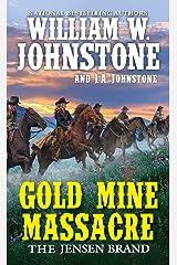 Gold Mine Massacre (The Jensen Brand Book 4) Kindle Edition
