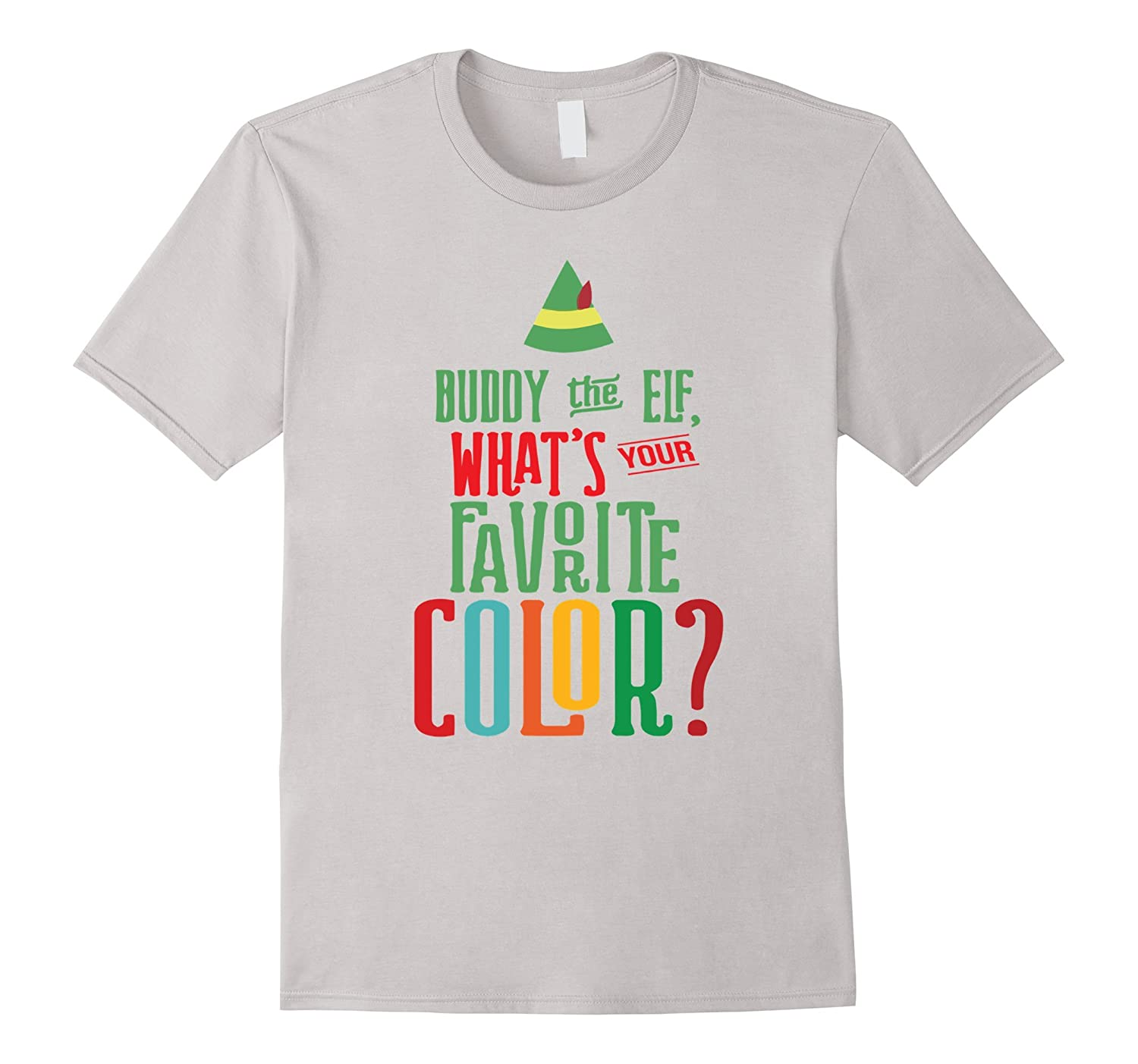 Buddy The Elf Whats Your Favorite Color?  Christmas shirts-TD