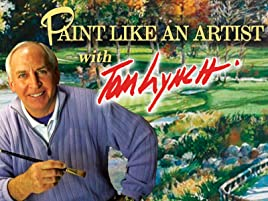 Watch Paint Like An Artist With Tom Lynch Prime Video