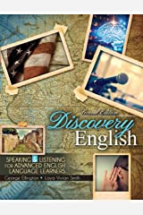 Discovery English: Speaking and Listening for Advanced English Language Learners Paperback