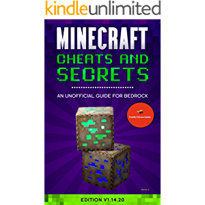 Minecraft Cheats and Secrets An Unofficial Guide For Bedrock: Edition V1.14.20 (Freddie Falcone Guides Book 1)