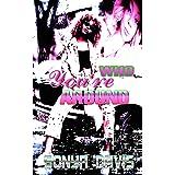 Who You're Around (A Hood Novella Book 1)
