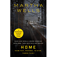 Home: Habitat, Range, Niche, Territory: A Tor.com Original (English Edition)