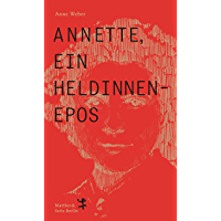 Annette, ein Heldinnenepos (German Edition) book cover