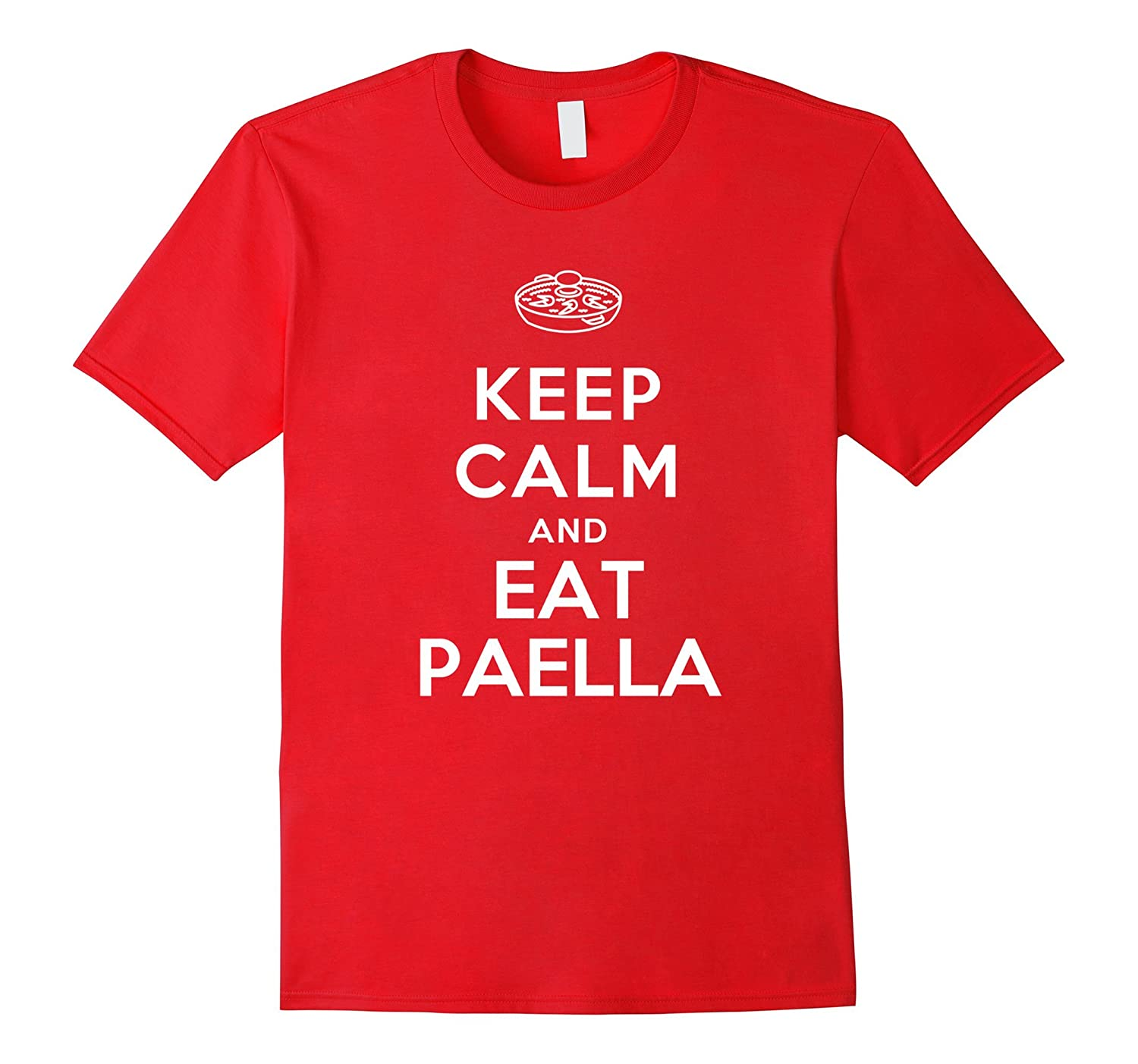 Best Funny T-shirts: Keep Calm and Eat Paella-Art