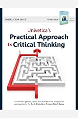 Univetica's Practical Approach to Critical Thinking Perfect Paperback