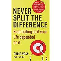 كتاب Never Split the Difference: Negotiating as if Your Life Depended on It