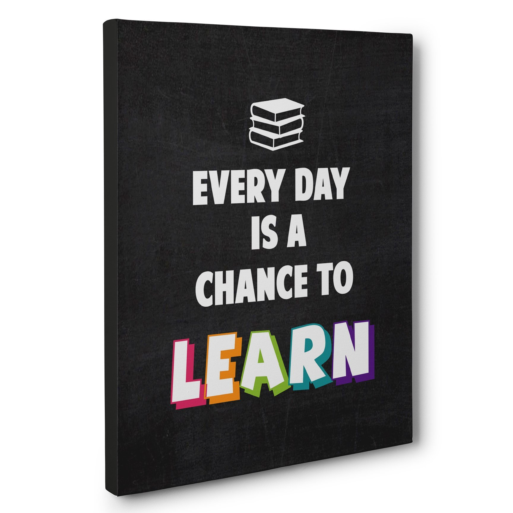Everyday Is Chance To Learn Classroom Canvas Wall Art by Paper Blast