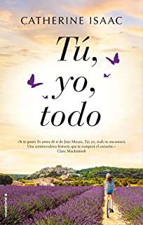 Tú, yo, todo (Spanish Edition)