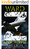 Apocalypse (The Ward Z Series Book 3)