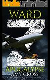 Apocalypse (The Ward Z Series Book 3)