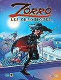 Zorro, les chroniques, Tome 1 :
